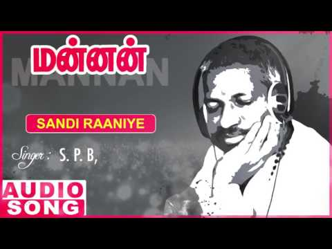 Sandi Raniye Full Song | Mannan Tamil Movie Songs | Rajinikanth | Vijayashanti | SPB | Ilayaraja
