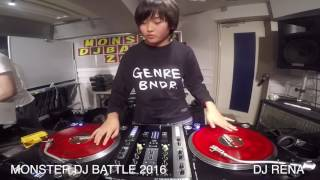 MONSTER DJ BATTLE 2016 DJ RENA