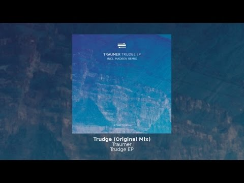 Traumer - Trudge (Original Mix)