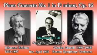 Brahms: Piano Concerto No. 1, Graffman & Munch (1958) ブラームス ピアノ協奏曲第1番 グラフマン