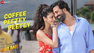 Coffee Peetey Peetey Video Song from  Gabbar Is Back