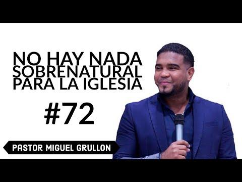 MIGUEL GRULLON NO HAY NADA SOBRENATURAL PARA LA IGLESIA