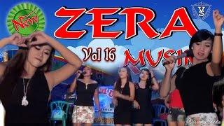 download lagu Zera Musik Terbaru 2017 Volume 16  Remix Full gratis