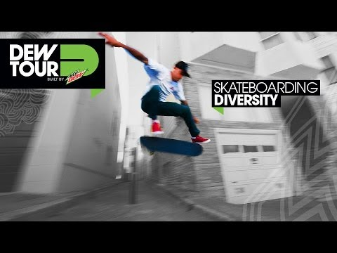 Skateboarding Diversity Dew Tour San Francisco 2013