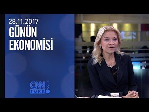 Günün Ekonomisi 28.11.2017 Salı