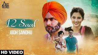 download lagu 12saal   Full   Jodh Sandhu  gratis