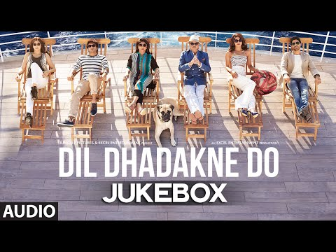 'Dil Dhadakne Do' Full AUDIO Songs JUKEBOX | T-series