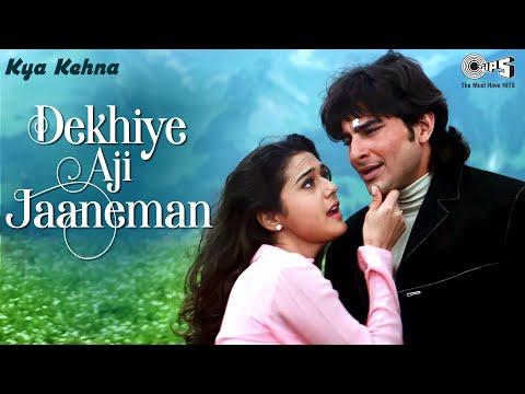 Dekhiye Aji Jaaneman - Kya Kehna | Saif Ali Khan & Preity Zinta | Alka Yagnik & Udit Narayan