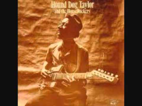 Hound Dog Taylor - 55th Street Boogie