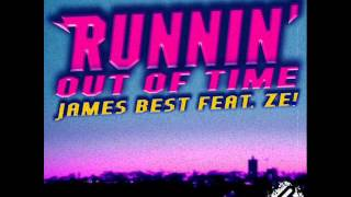 James Best - Runnin' Out Of Time