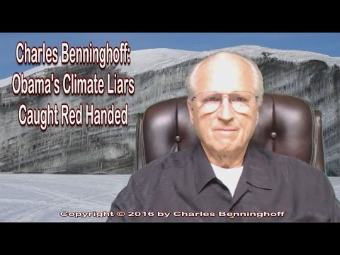 Charles Benninghoff:  Obama's Climate Liars Caught Red Handed