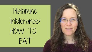 Histamine Intolerance Diet: WHAT TO EAT