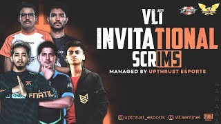 VLT INVITATIONAL SCRIMS DAY 5 | FEAT:- SOUL,FNATIC,GODL,UME,SGE | MANAGED BY UPTHRUST ESPORTS