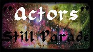 """Actors"" | Still Parade | Alternative, Indie, Pop, Rock | Music Visualizer"