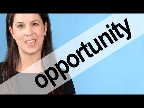 How to Pronounce OPPORTUNITY — American English