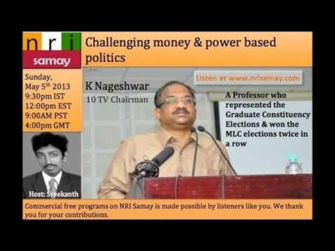 Andhra Pradesh MLC & 10 TV Chairman K Nageswar on politics, education and news media