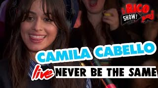 "Camila Cabello ""Never Be The Same"" Live - Le Rico Show Sur NRJ"