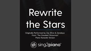 Rewrite The Stars Originally Performed By Zac Efron Zendaya From 34 The Greatest Showman 34