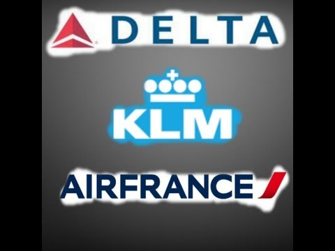 Airline Battle #6: Air France Vs KLM Vs Delta Air Lines: