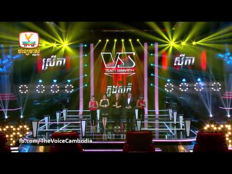 The Voice Cambodia - Srey Ka VS Sophy VS Sika - Besdong 100 - 14 Sep 2014