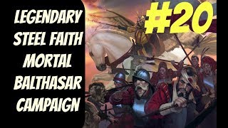 Legendary SFO Balthasar Mortal Empires #20 -- Total War: Warhammer 2