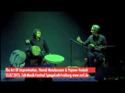 The Art Of Improvisation- Pejman Hadadi,Hamid Motebassem Europe Concerts July 2013