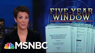 Robert Mueller Report: Outline For Prosecution | Rachel Maddow | MSNBC