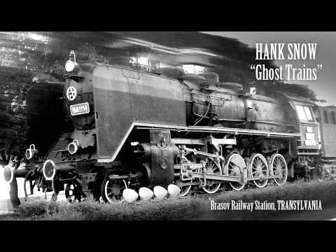 Hank Snow - Ghost Trains