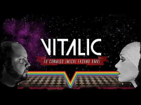 Vitalic - Tu Conmigo ( Michi Fasano Rmx )