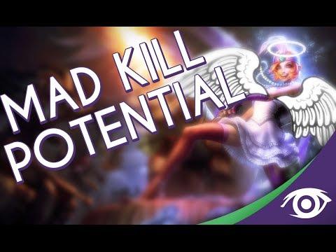 MAD KILL POTENTIAL