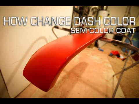 How To Change The Color Of Your Dash With SEM Color Coat