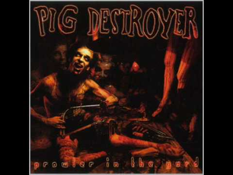 Pig Destroyer - Jennifer