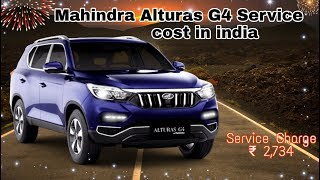 Mahindra Alturas G4 Service cost in India | 2019 Mahindra Alturas G4 maintenance cost