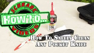 How to Safely Clean Any Pocket Knife for Survival or Tactical Use - Knife Maintenance #1