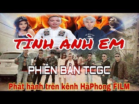TÌNH ANH EM | Phim Ngắn 2019 | Phiên Bản TCGC - Dương Minh Tuyền