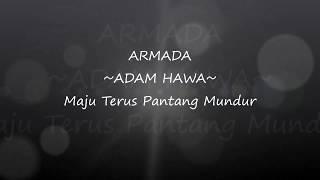 Lirik lagu Armada Band - Adam Hawa (New Album Maju Terus Pantang Mundur 2017) MP3
