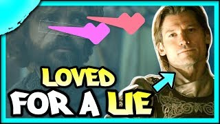 PROOF of the LIE that Jaime was Loved for | Game of Thrones