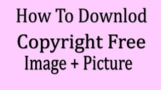 How To Download Free Picture,( Bangla Tutorial )