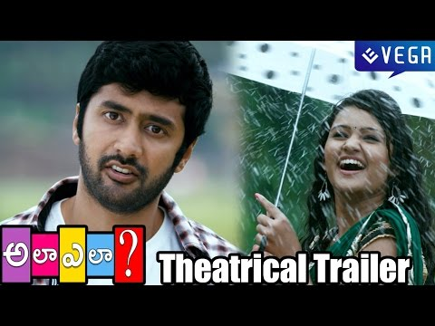 Ala Ela Movie Theatrical Trailer - Latest Telugu Movie Trailer...