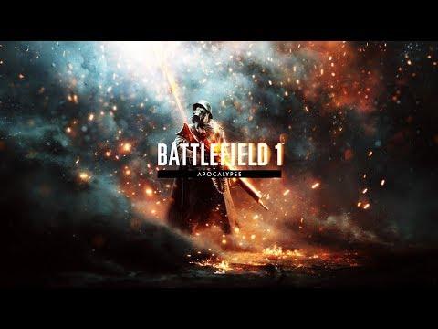 Battlefield 1 - Apocalypse Trailer - 4K