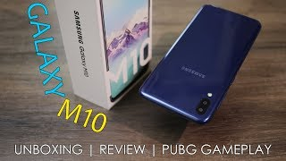 Samsung Galaxy M10 Unboxing, Review, PUBG gameplay, Camera Samples, Price in India from Rs.  7,990