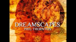 Phil Thornton Desert Dream