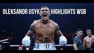 Oleksandr Usyk Highlights WSB