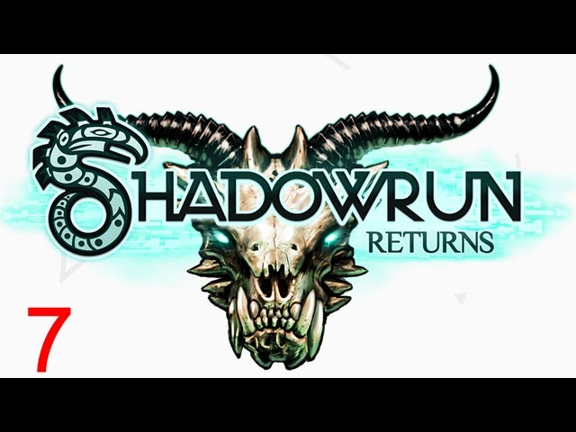 Let's Play Shadowrun Returns - 7 - Coyote new Face and Arm