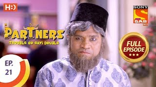 Partners Trouble Ho Gayi Double - Ep 21 - Full Episode - 26th December, 2017