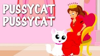 Pussy Cat Pussy Cat | Nursery Rhymes With Lyrics | English Rhymes For Kids