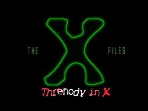 X-Files - Threnody in X