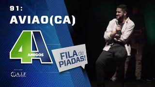 FILA DE PIADAS - AVIÃO(CA) - #91