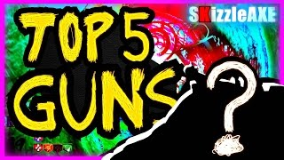 TOP 5 GUNS IN REVELATIONS ~ 5 BEST REVELATIONS WEAPONS (TOP 5 BLACK OPS 3 ZOMBIES GUNS & WEAPONS)