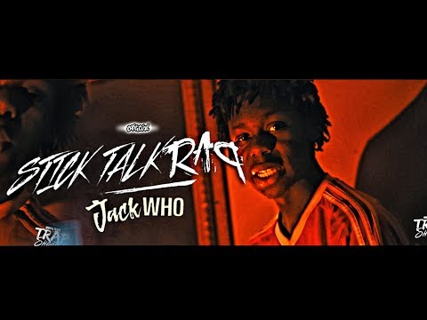 Stick Talk Raq -Jack Who